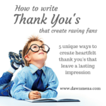 How to Write Thank You's That Create Raving Fans