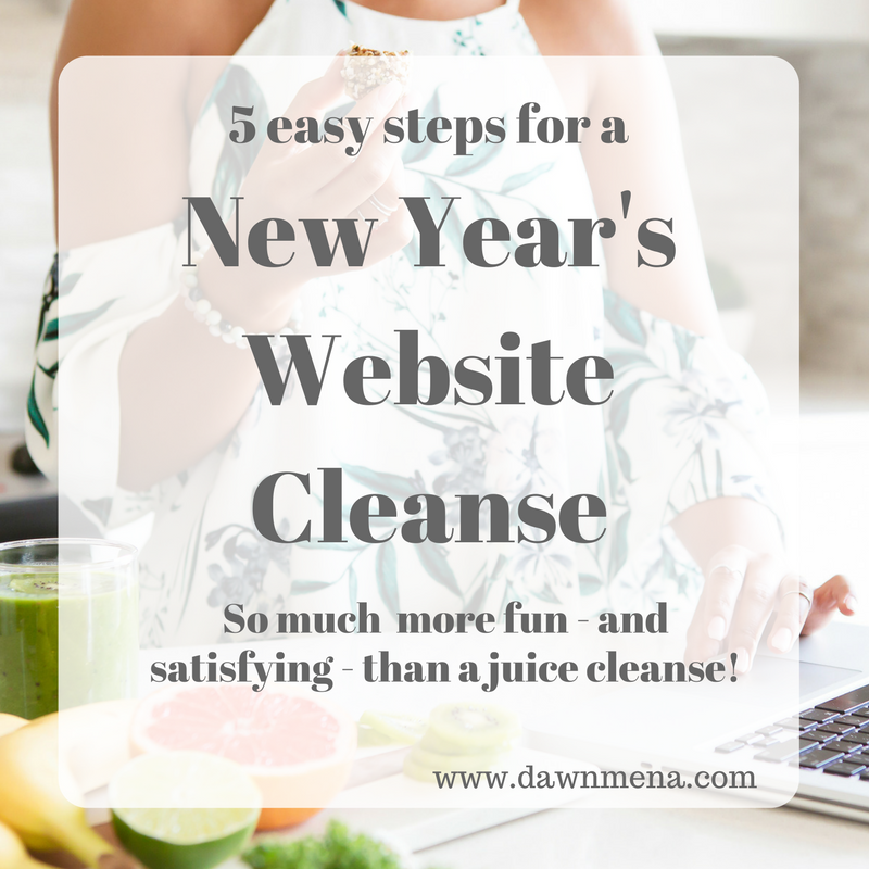 5 Easy Steps for a New Year's Website Cleanse